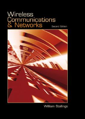 Wireless Communications and Networks By Stallings, William